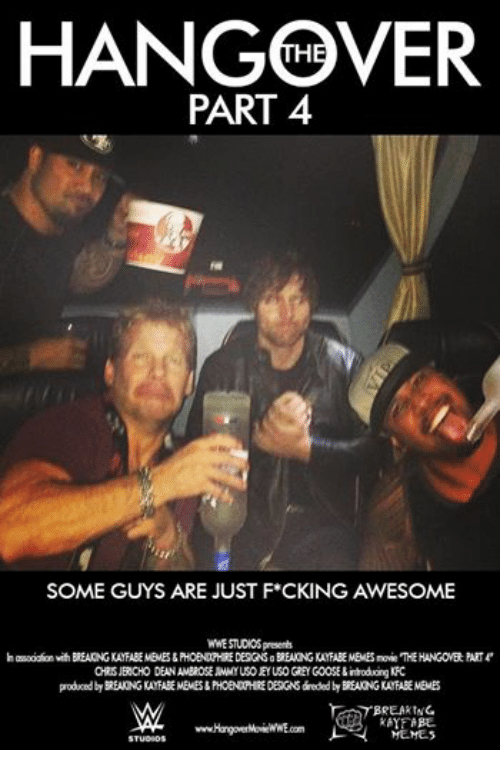 Kfc Meme: HANGOVER PART 4 SOME GUYS ARE JUST F*CKING AWESOME