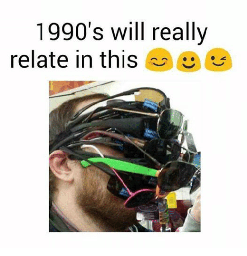 Relatable, Dank Memes, and Relatability: 1990's will really  relate in this