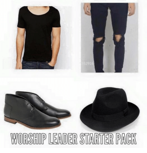 Starter Packs, Christian Memes, and Starter Pack: WORSHIP LEADER STARTER PACK