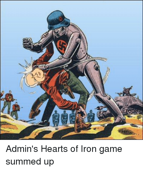 25 Best Memes About Hearts Of Iron Hearts Of Iron Memes