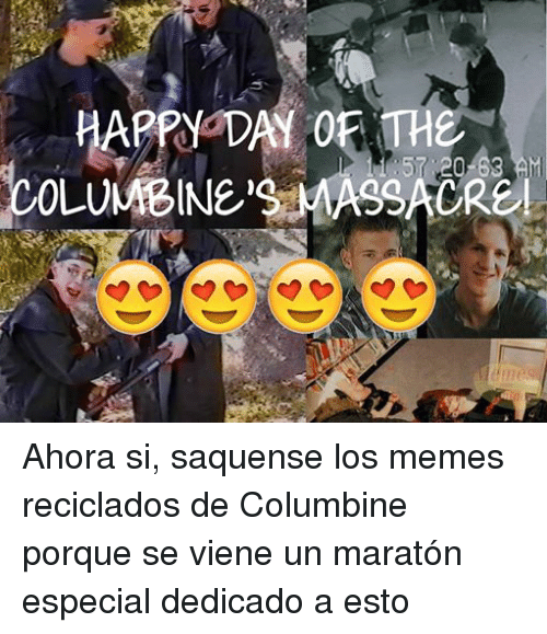 Funny Columbine Shooting Memes Of 2017 On Me Me: Funny Espanol Memes Of 2016 On SIZZLE
