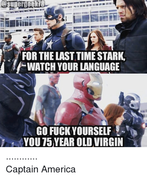 Facebook Captain America 2b609c for the time stark last watch your language go fuck yourself you