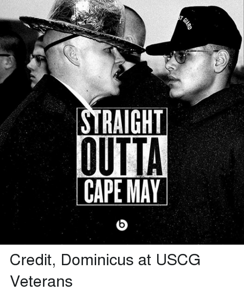 Coast Guard: a  au.  ノra' RAL  STRAIGHT  CAPE MAY Credit, Dominicus at USCG Veterans