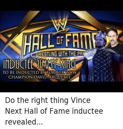 David Arquette: URESTLING WITH THE PA  TO BE  INDUCTED BY FORMERSWCW  CHAMPION DAVID ARQUETTE Do the right thing VinceNext Hall of Fame inductee revealed...