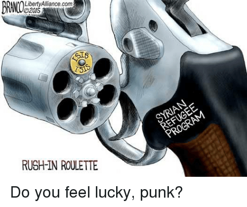 Rush, Conservative, and Liberty: Liberty Alliance com  4218  RUSH-IN ROULETTE  PROGRAM Do you feel lucky, punk?