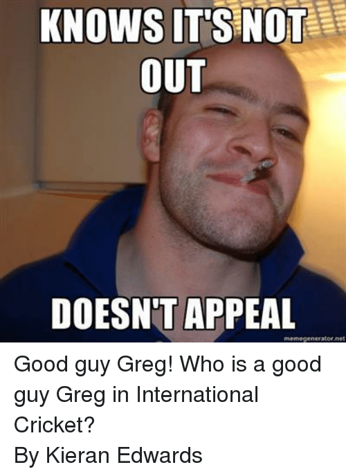 Funny Meme Generator Pictures : Funny good guy greg memes of on sizzle