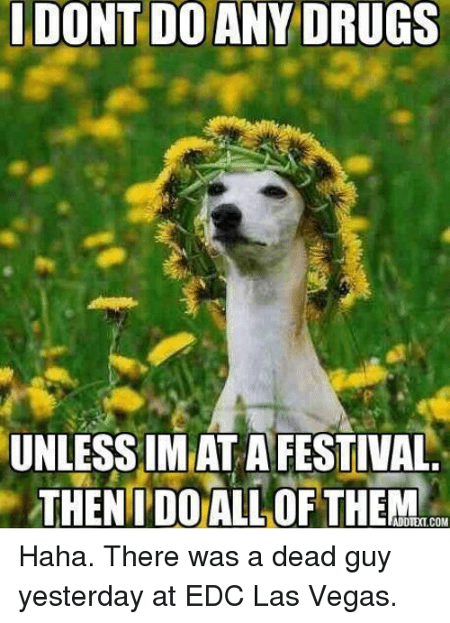Facebook Haha There was a dead guy 952fa1 🔥 25 best memes about las vegas and edc las vegas and edc memes