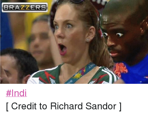 Soccer, Brazzers, and Credited: BRAZZERS ‪#‎Indi‬ [ Credit to Richard Sandor ]