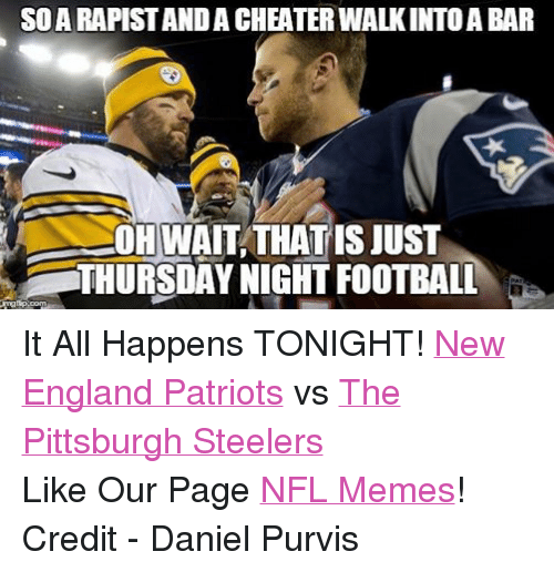 Facebook It All Happens TONIGHT New England 252df1 🔥 25 best memes about pittsburgh steelers, new england patriots,Patriots Vs Steelers Memes