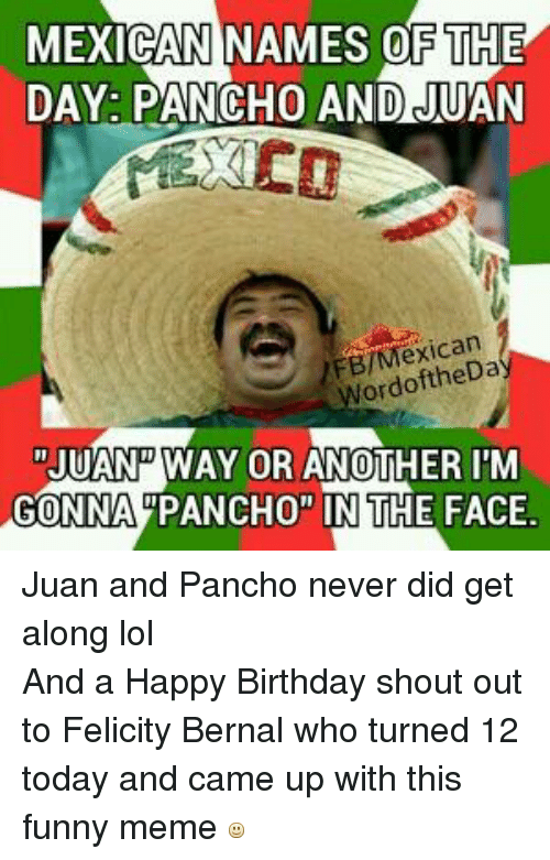 Funny Birthday Meme Mexican : Funny birthday and lol memes of on sizzle