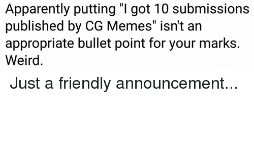 "Coast Guard: Apparently putting ""I got 10 submissions  published by CG Memes"" isn't an  appropriate bullet point for your marks.  Weird. Just a friendly announcement..."
