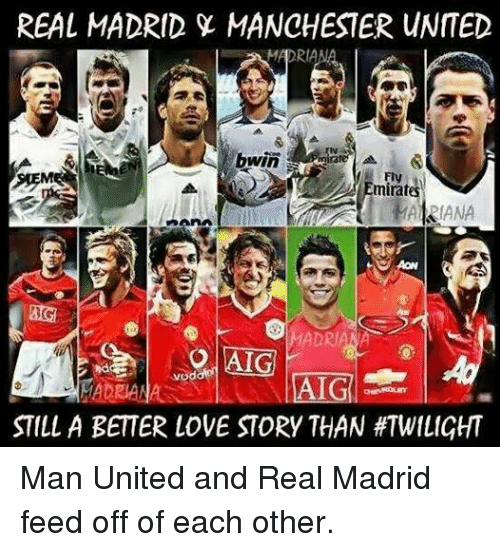Love, Real Madrid, and Soccer: REAL MADRID MANCHESTER UNITED  MADRI  bwin  MADRI  AI  STILL A BETTER LOVE STORY THAN Man United and Real Madrid feed off of each other.