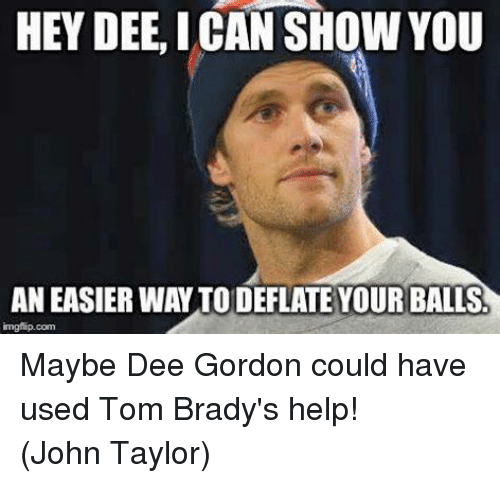 Facebook Maybe Dee Gordon could have used 273502 hey dee can show you an easier waytodeflate your balls maybe dee,Dee Gordon Meme