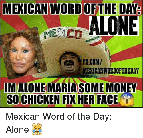 25 best memes about mexican word of the day bishop mexican
