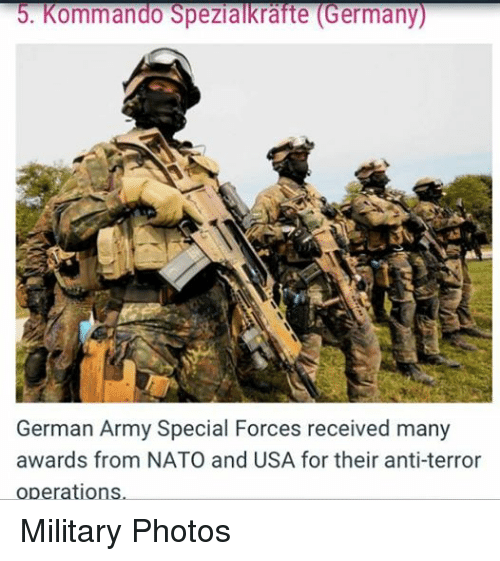 Army, Germany, and Nato: 5. Kommando Spezialkrafte (Germany  German Army Special Forces received many  awards from NATO and USA for their anti-terror  operations Military Photos