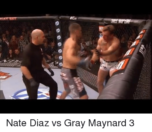 Nate Diaz and Mma: 訝 Nate Diaz vs Gray Maynard 3