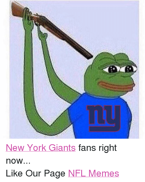 Meme, Memes, and New York: New York Giants fans right now... Like Our Page NFL Memes