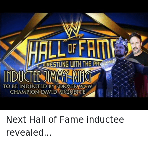 David Arquette: URESTLING WITH THE PA  TO BE  INDUCTED BY FORMERSWCW  CHAMPION DAVID ARQUETTE Next Hall of Fame inductee revealed...