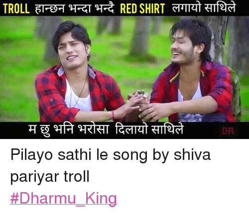 Latest Nepali Song Download On 320kbs: 25+ Best Memes About Troll, Trolling, And Nepali