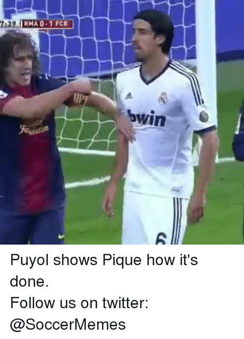 Soccer, Twitter, and How: RMA 0.1 FCB  bwin Puyol shows Pique how it's done. Follow us on twitter: @SoccerMemes