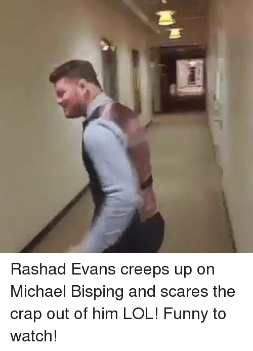rashad evans: 며 Rashad Evans creeps up on Michael Bisping and scares the crap out of him LOL! Funny to watch!