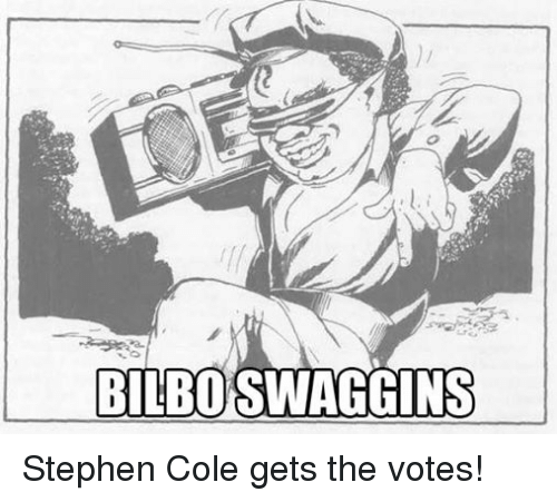 DnD: BILBO SWAGGINS Stephen Cole gets the votes!