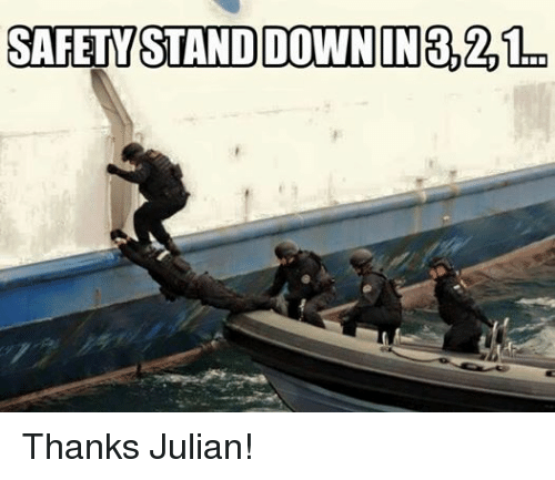 Facebook Thanks Julian b5101c safety stand down in thanks julian! coast guard meme on sizzle,Stand Down Meme