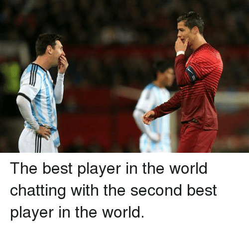 second best player in the world: The best player in the world chatting with the second best player in the world.
