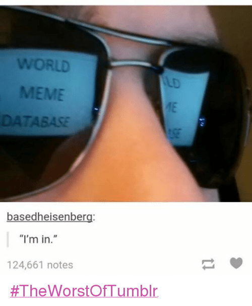 Funniest Meme In Existence : Best memes about meme database