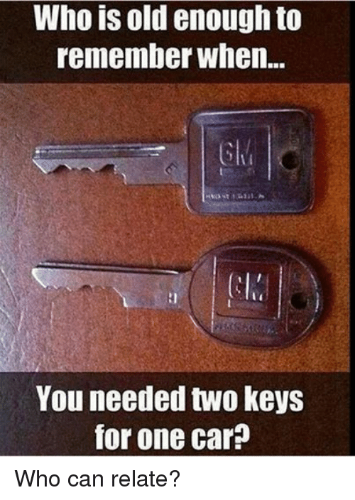 25 best memes about mechanic mechanic memes for What can you do with old keys