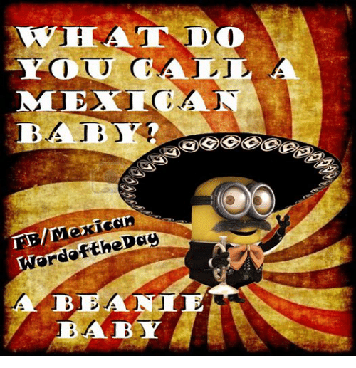 Mexican Word of the Day: BABY  TB/Mexican  JAN  BABY