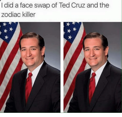 Ted, Ted Cruz, and Face Swap: I did a face swap of Ted Cruz and the  Zodiac killer