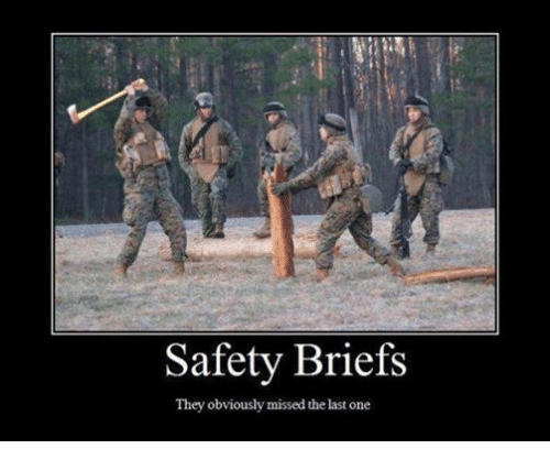 Facebook d4f310 safety briefs they obviously missed the last one military meme,Safety Brief Meme