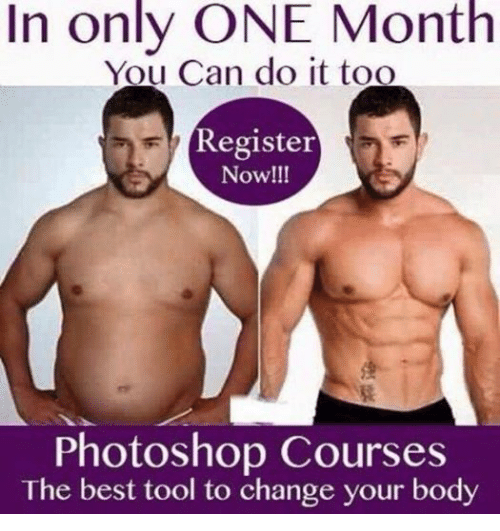Bodies , Photoshop, and Best: In only ONE Month  You Can do it too  Register  Now!!!  Photoshop Courses  The best tool to change your body