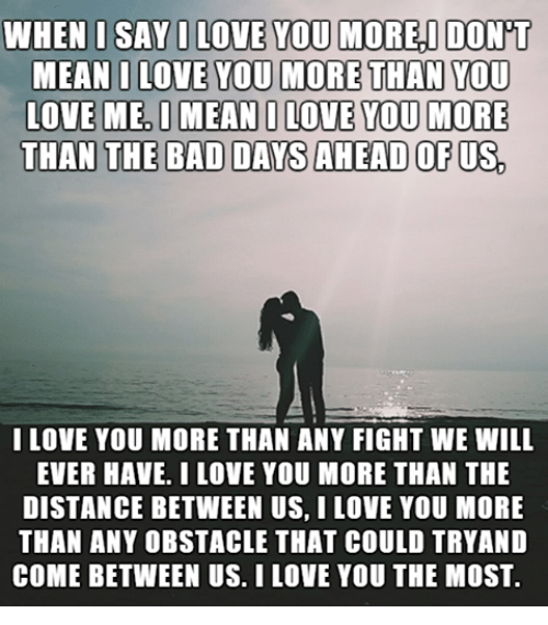 I Love You More Than Quotes: 25+ Best Memes About Bad Day, I Love You, And