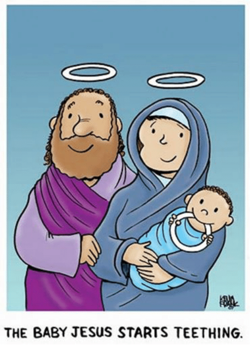Episcopal Church : THE BABY JESUS STARTS TEETHING.