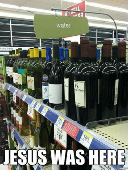 Jesus, Water, and Episcopal Church : PER  water  JESUS WAS HERE