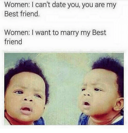 dating best friend meme Dating your best friend meme cute best friend love quotes dating your best friend meme very true gotta date your best friendi love my best friendlove boyfriend relationship n.