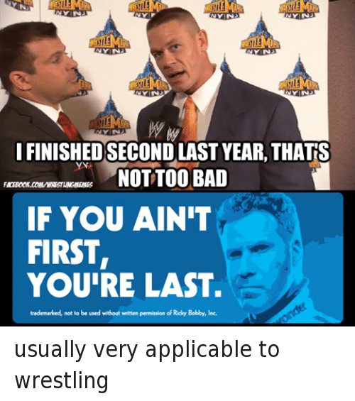 If You Re Not First You Re Last Quote: 25+ Best Memes About Ricky Bobby