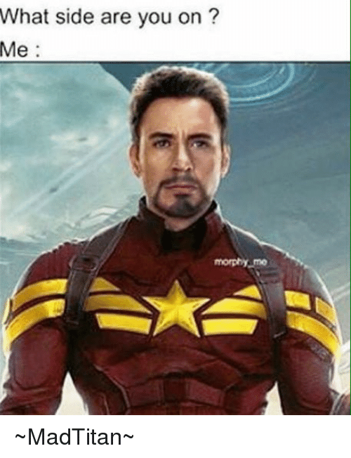 Avengers: What side are you on  Me  morphy me ~MadTitan~
