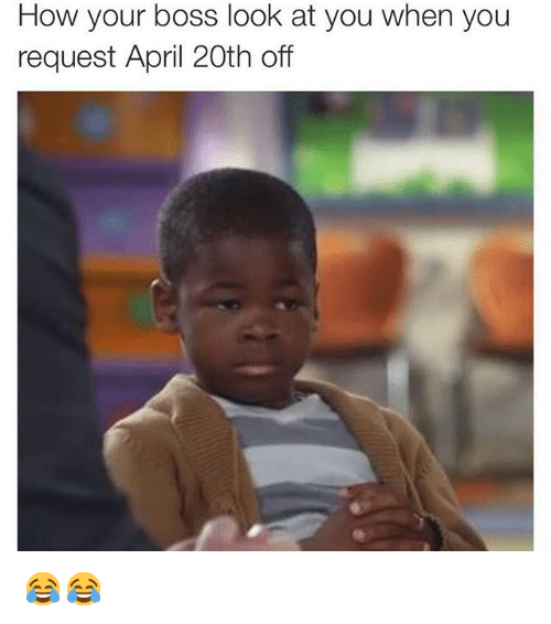 Funny April 20th Memes of 2016 on SIZZLE | Funny