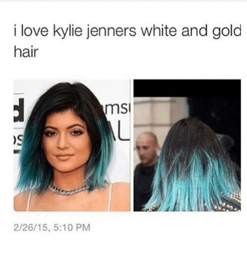 Instagram 110ec9 i love kylie jenners white and gold hair msi 22615 510 pm kylie,Kylie Jenner Memes