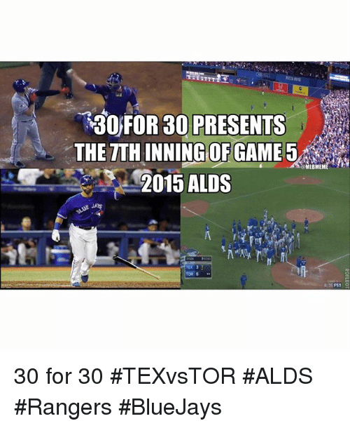 Mlb, 300, and Game: 300 FOR PRESENTS  OF GAME  2015 ALDS  TEX 3  TOR 6  MLBMEME 30 for 30-TEXvsTOR ALDS Rangers BlueJays