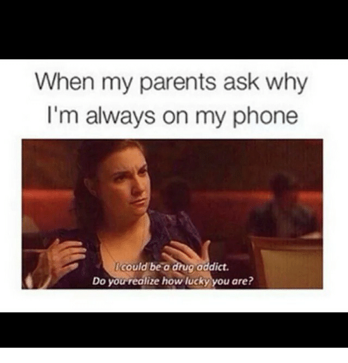 Instagram 5ff754 when my parents ask why i'm always on my phone icould be a drug