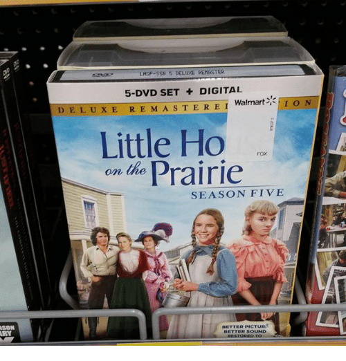 Funny: ASON  LHOP-SSN 5 DELUXE REhASTER  5-DVD SET DIGITAL  Walmart  I o N  D E L U X E R E M A S T E R E  I  Little Ho  on the Prairie  SEASON FIVE  BETTER PICTUR  BETTER SOUND
