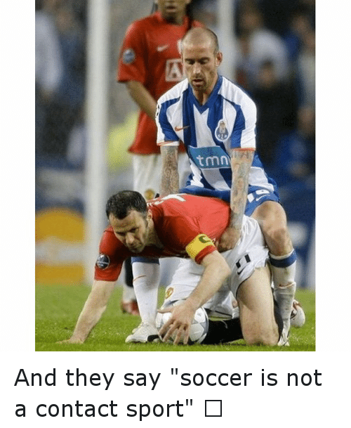"""Soccer, Sports, and Saying: tmn And they say """"soccer is not a contact sport"""" 🙄"""