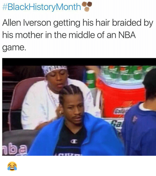 """NBA:  #BlackHistoryMonth  Allen Verson getting his hair braided by his mother in the middle of an NBA game."""" 😂"""