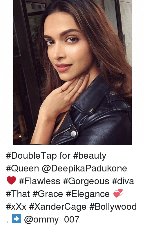 Beautiful, Xxx, and Queen: DoubleTap for beauty Queen @DeepikaPadukone ❤️-Flawless Gorgeous diva-That Grace Elegance 💞-xXx XanderCage-Bollywood-.-➡️ @ommy_007