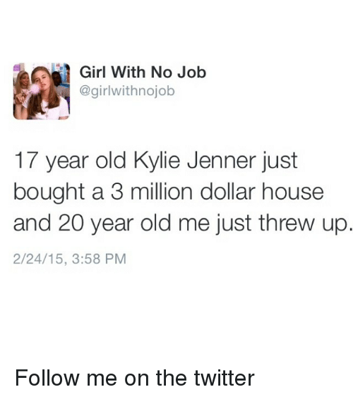 25 best memes about kylie jenner kylie jenner memes for Classic house follow me