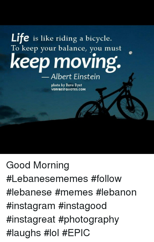 Good Morning Quotes Einstein : Best memes about lebanese good morning instagram